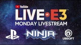YouTube Live at E3 2018 Monday: Ninja, PlayStation & Ubisoft Press Conferences
