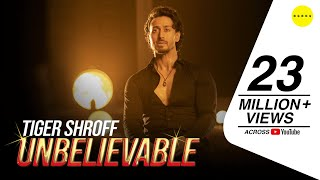 Tiger Shroff's debut video song 'Unbelievable' out now..