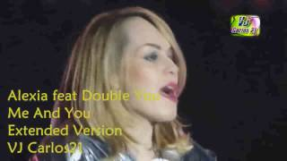 Alexia Feat. Double You - Me And You [Extended Version Club Mix]