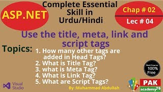 Asp.Net : Use the title, meta, link and script tags [Ch # 02   Lec # 04]