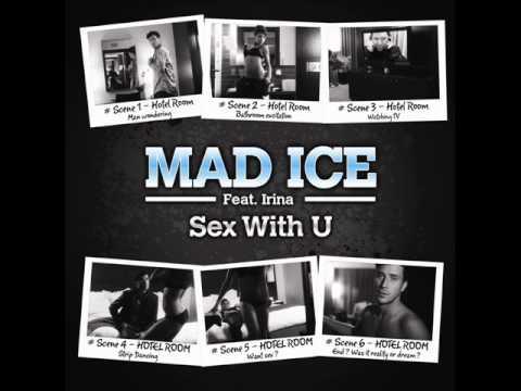 MAD ICE feat IRINA Sex with U JAP RIDERS RMX
