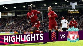 Fulham vs. Liverpool: 1-2 Goals & Highlights | Premier League | Telemundo Deportes