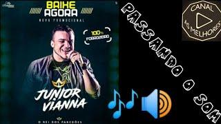 Junior Vianna - Passando o Som