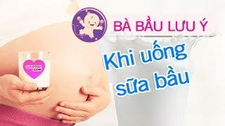 10 lưu ý khi uống sữa bà bầu để con khỏe mạnh thông minh [GiupMe.com]
