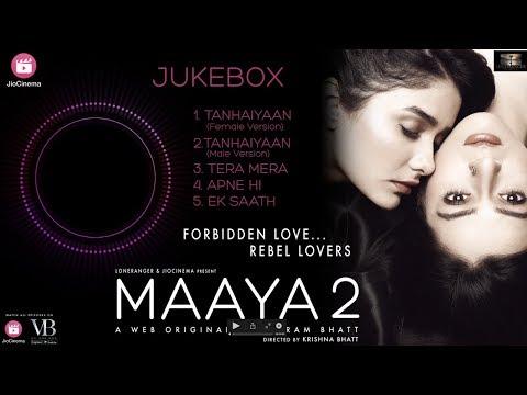 TANHAIYAAN LYRICS - Maaya 2 | Asees Kaur | Rahul Jain