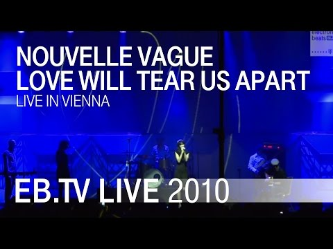 Nouvelle Vague - Love Will Tear Us Apart (EB Festival Vienna 2010)
