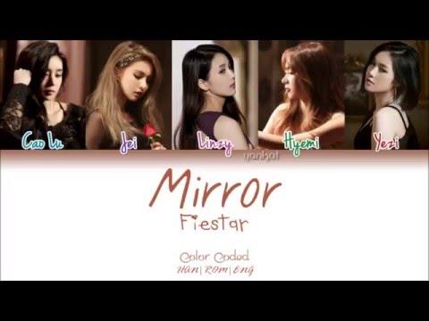 Fiestar (피에스타) - Mirror (Color Coded Han|Rom|Eng Lyrics) | by Yankat