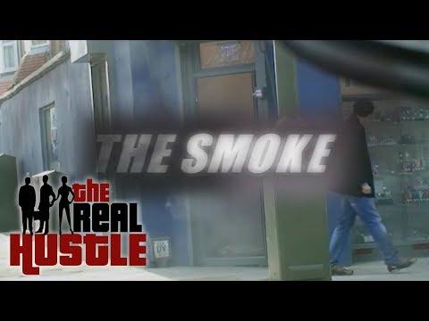 The Smoke | The Real Hustle