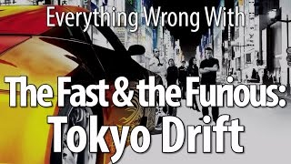 Everything Wrong With The Fast & The Furious: Tokyo Drift