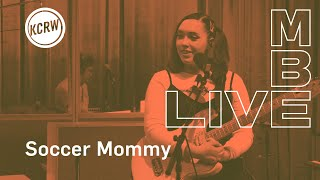 Soccer Mommy performing live on KCRW - Full Performance