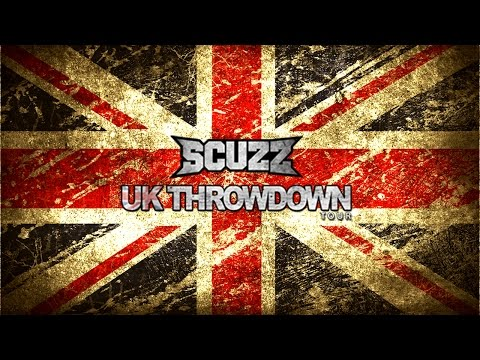 Scuzz UK THROWDOWN Tour!