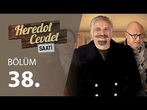 Heredot Cevdet Saati (38.Bölüm YENİ) | 27 Mayıs 720p Full HD Tek Parça İzle