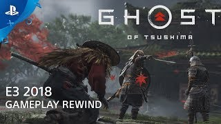 Ghost of Tsushima - Gameplay Rewind | PlayStation Live from E3 2018