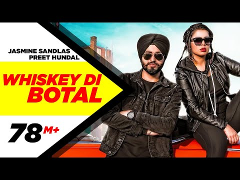 Whiskey Di Bottal (Official Video) Preet Hundal & Jasmine Sandlas