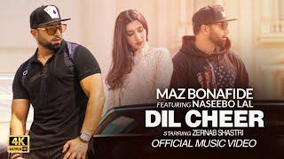 Dil Cheer – Maz Bonafide Ft Naseebo Lal Video HD
