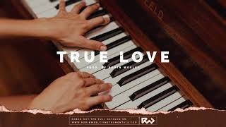 """True Love"" - Emotional Piano Love Song R&B Instrumental Beat New RnB Type Beat 2019 by Robin Wesley"