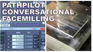 Pathpilot Conversational   Facemilling