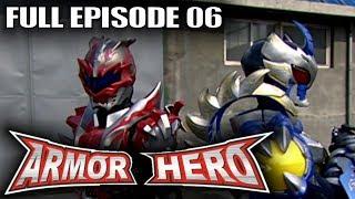 Armor Hero 06 - Official Full Episode (English Dubbing & Subtitle)