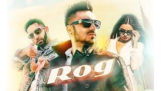 Rog – Jaggy Singh