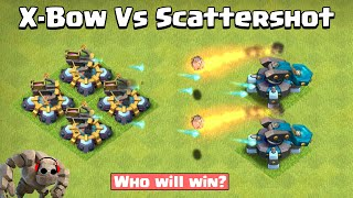 X Bow Vs Scattershot Vs All Troop | Clash of Clans