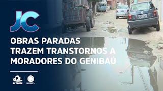 Obras paradas trazem transtornos a moradores do Genibaú
