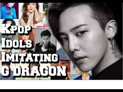 K-POP IDOLS IMITATING G DRAGON
