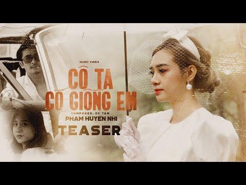 Cô Ta Có Giống Em - Phạm Huyền Nhi | Teaser Official | PKA Film Group