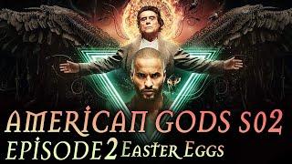 American Gods Season 2 Episode 2 Breakdown + Easter Eggs