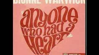 Anyone who had a Heart                                                    Dionne Warwick