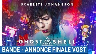 Ghost in the shell :  bande-annonce finale VOST