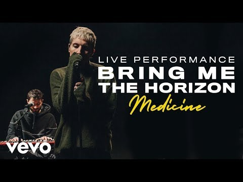 Bring Me The Horizon - medicine (Live) | Vevo Official Performance
