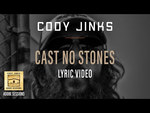 Cody Jinks - Cast No Stones Lyrics