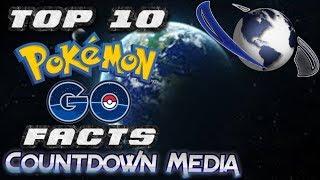 10 Pokémon Go Facts Everyone Should Know