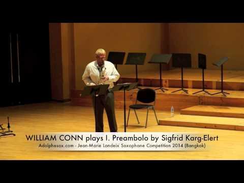 WILLIAM CONN plays I Preambolo by Sigfrid Karg Elert