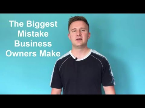The Biggest Mistake Business Owners Make Job