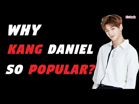 Why Wanna One - Kang Daniel so popular #1  강다니엘