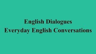 English Dialogues - Everyday English Conversations الحلقة السابعة