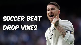 Soccer Beat Drop Vines #117
