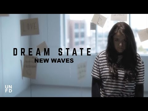 Dream State - New Waves [Official Music Video]