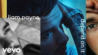 Liam Payne - Depend On It