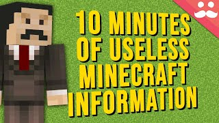 10 Minutes of Useless information about Minecraft