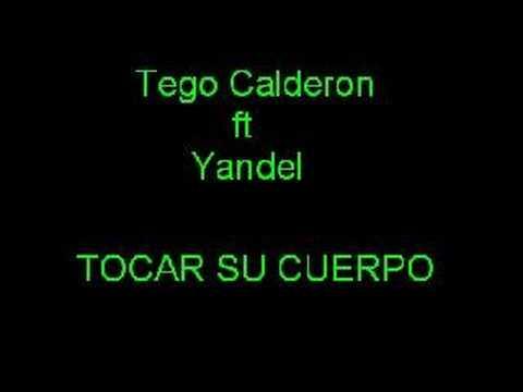 Tego Calderon ft Yandel - Tocar su cuerpo
