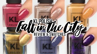 KL Polish Fall in the City Review & Live Swatches!