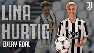 Lina Hurtig Is an Olympic Medalist! | Every Lina Hurtig Goal | Juventus Women