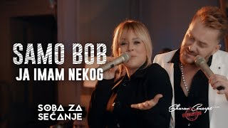 SAMO BOB I SLADJA ALLEGRO - JA IMAM NEKOG (Official Live Video 2019)
