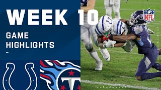 Colts vs. Titans Week 10 Highlights | NFL 2020