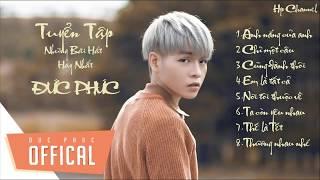 Đức Phúc - My SunShine  ★  Đức Phúc Greatest Hits Full Playlist