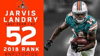 #52: Jarvis Landry (WR, Browns)   Top 100 Players of 2018   NFL