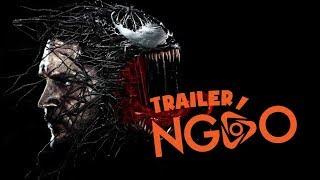 Trailer Ngáo - Venom 2018