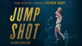 OFFICIAL TRAILER - Steph Curry Presents JUMP SHOT: The Kenny Sailors Story